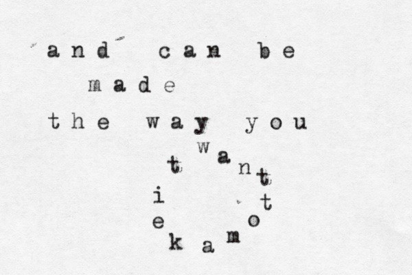 and can be made the way you want to make it