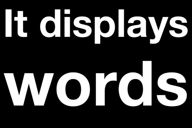 It displays words