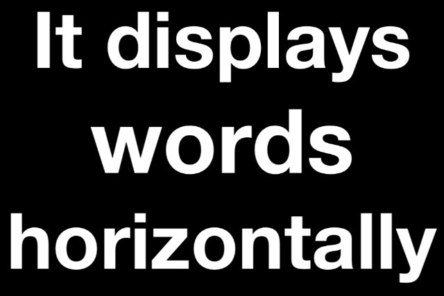 It displays words horizontally