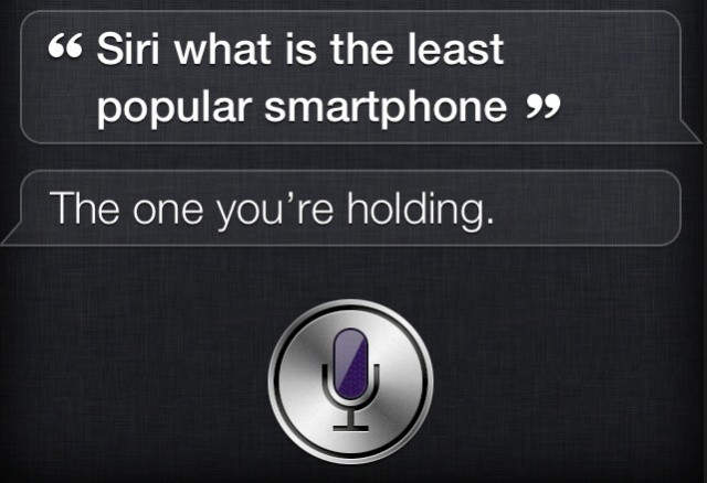 Oh, Siri. You're so sarcastic.