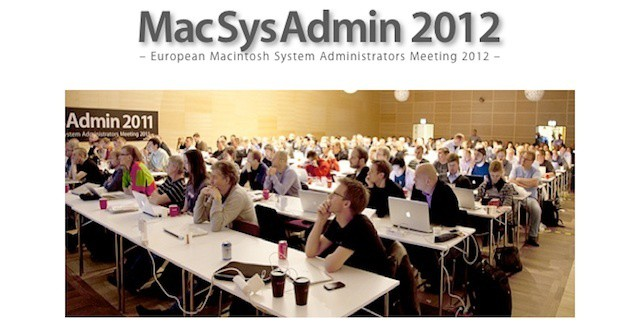 Europe's MacSysAdmin 2012 Offers Four Days of Apple/Enterprise training