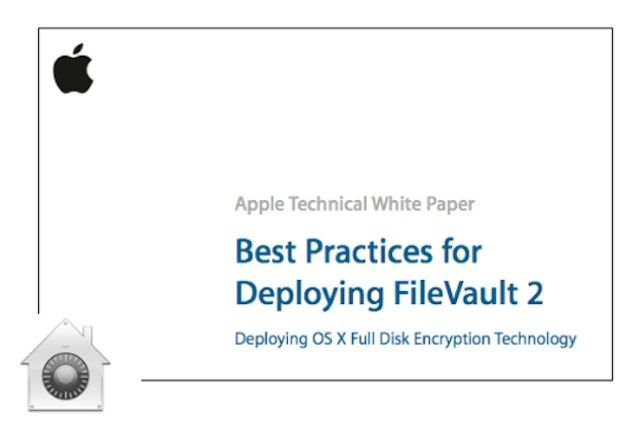 A new Apple white paper helps IT manage FileVault 2.