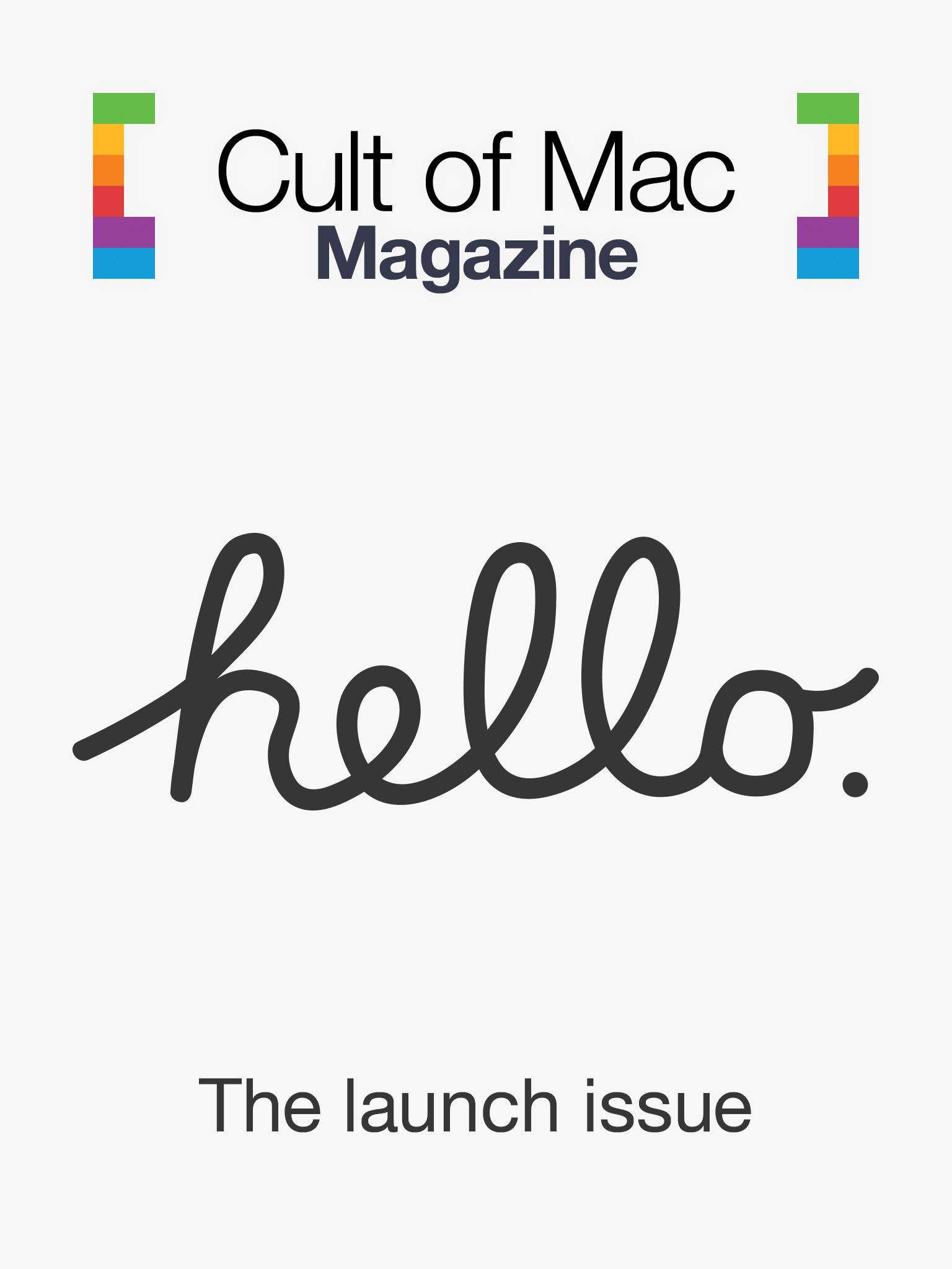 Cult of Mac Magazine, the Hello World Issue