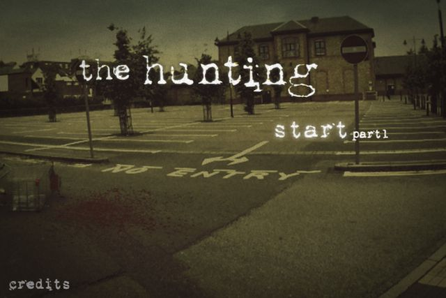 The Hunting Part 1