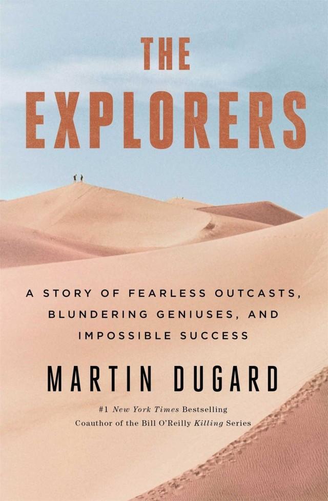 <em>The Explorers</em> by Martin Dugard