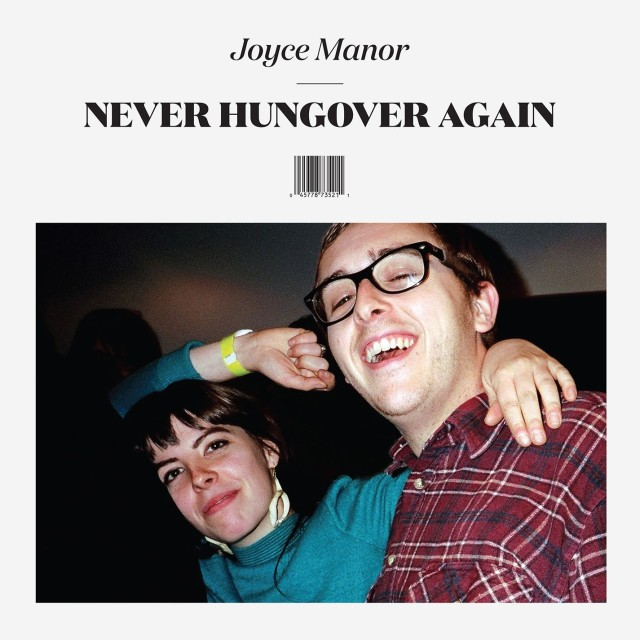 Joyce Manor - <em>Never Hungover Again</em>