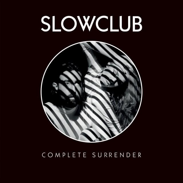 <em>Complete Surrender </em> - Slow Club