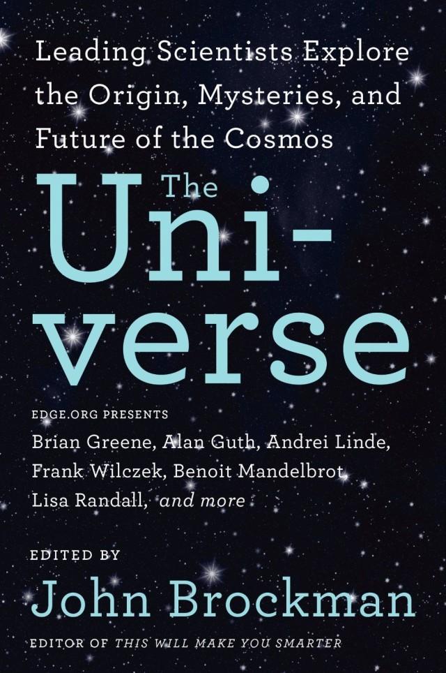 <em>The Universe</em>, by John Brockman