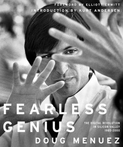 All photos are excerpted from Doug Menuez's new book, Fearless Genius.