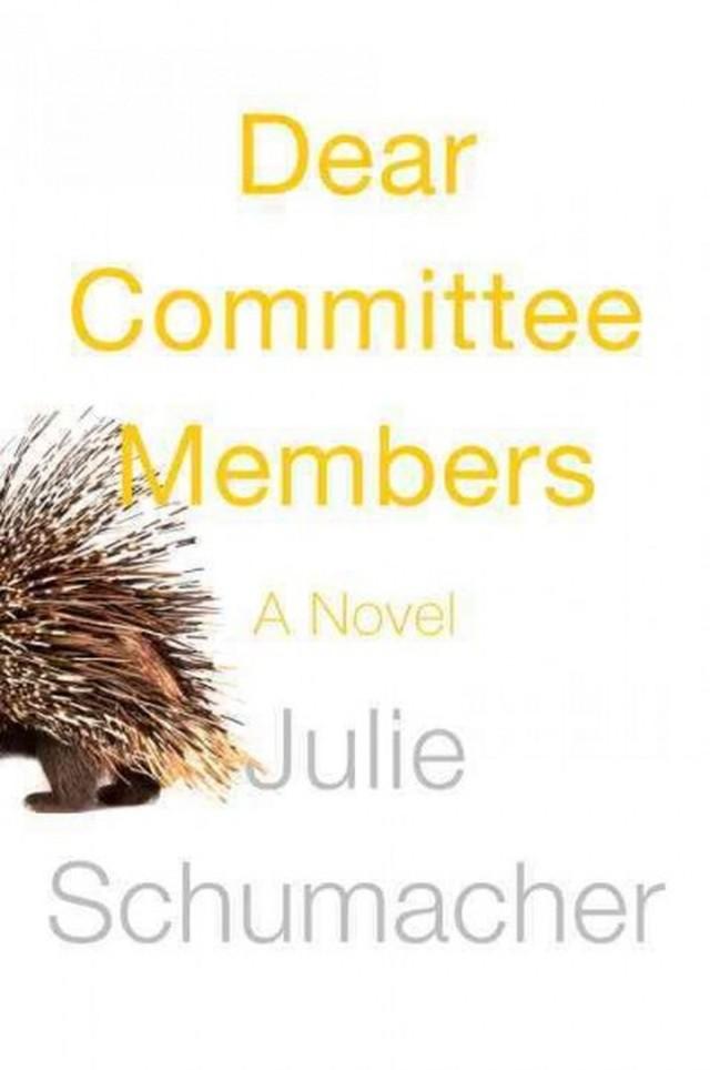 <em>Dear Committee Members</em>, by Julie Schumacher