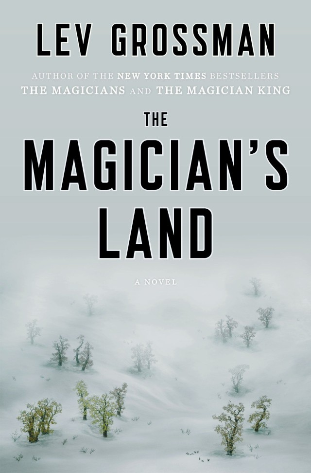 <em>The Magician's Land</em>, by Lev Grossman