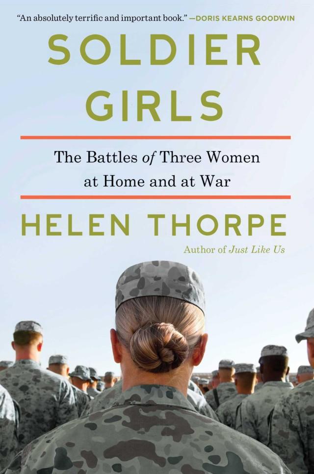 <em>Solider Girls</em>, by Helen Thorpe