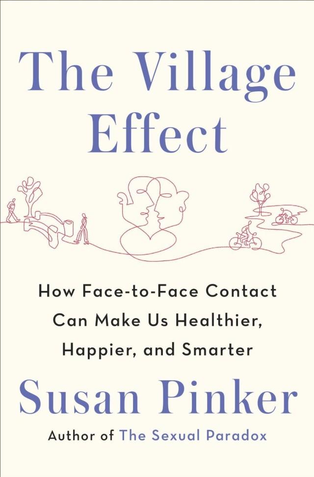 <em>The Village Effect</em> by Susan Pinker
