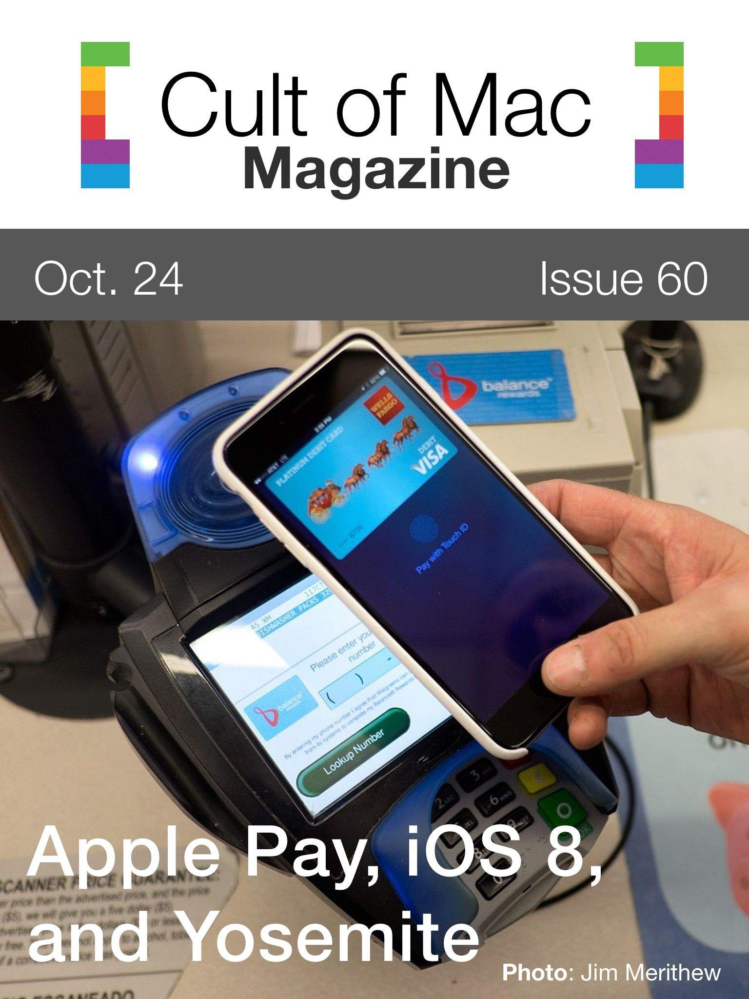 Apple Pay, iOS 8.1, Yosemite, and more! Cover Design: Rob LeFebvre/Cult of Mac
