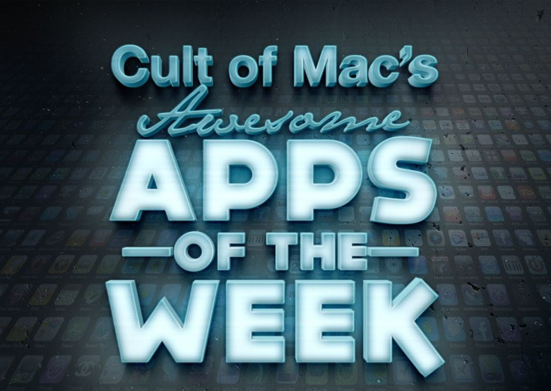 Awesome Apps of the Week