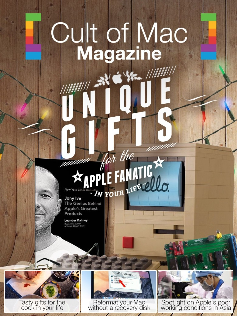 The holidays are upon us, but never fear: we're here for you with another amazing issue of Cult of Mac Magazine. Cover design: Stephen Smith