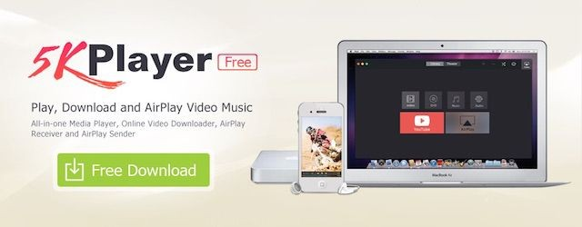 5KPlayer solves all your audio and video problems