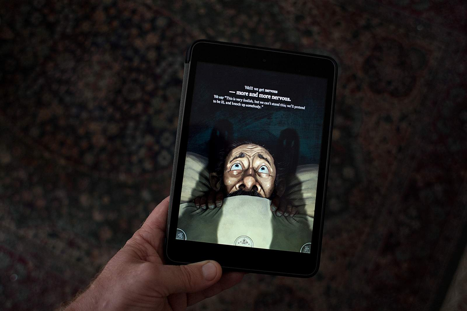Gently move the iPad and watch the frightened  Charles Dickens character  pull the covers tighter.