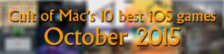 10 best ios games October 2015