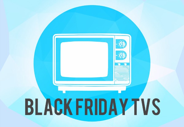 Big screen TVs coming your way this Black Friday!