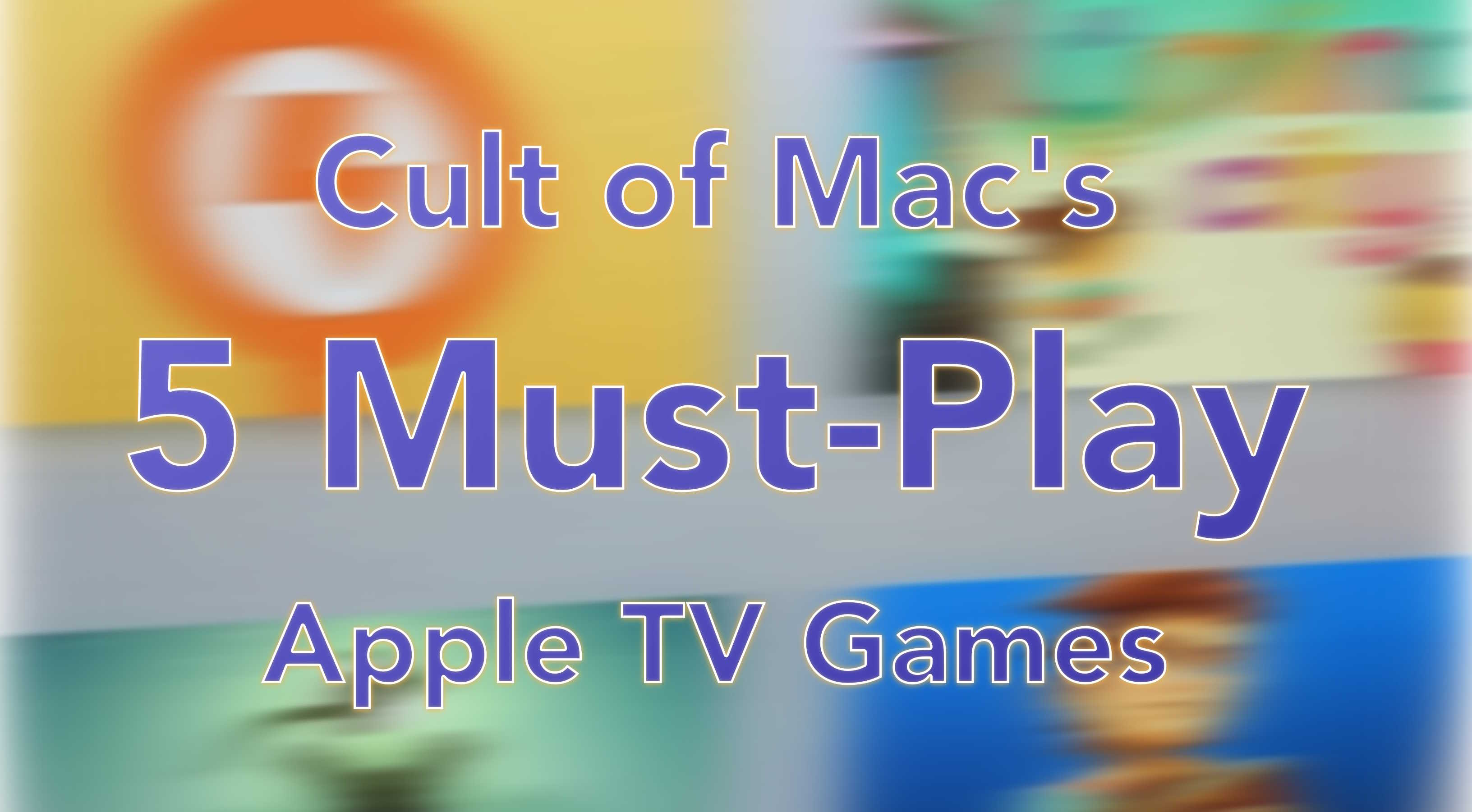 Our picks for the 5 best games out on Apple TV right now.