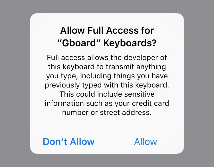 Every third-party keyboard requires this warning on iOS.