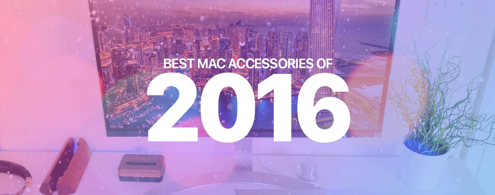 Best Mac accessories 2016