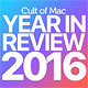 2016 Year in Review Cult of Mac