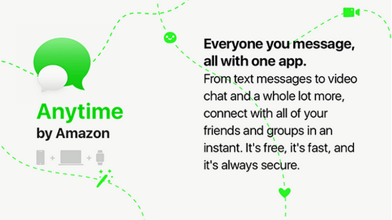 Amazon Anytime will be a messaging app, could launch soon