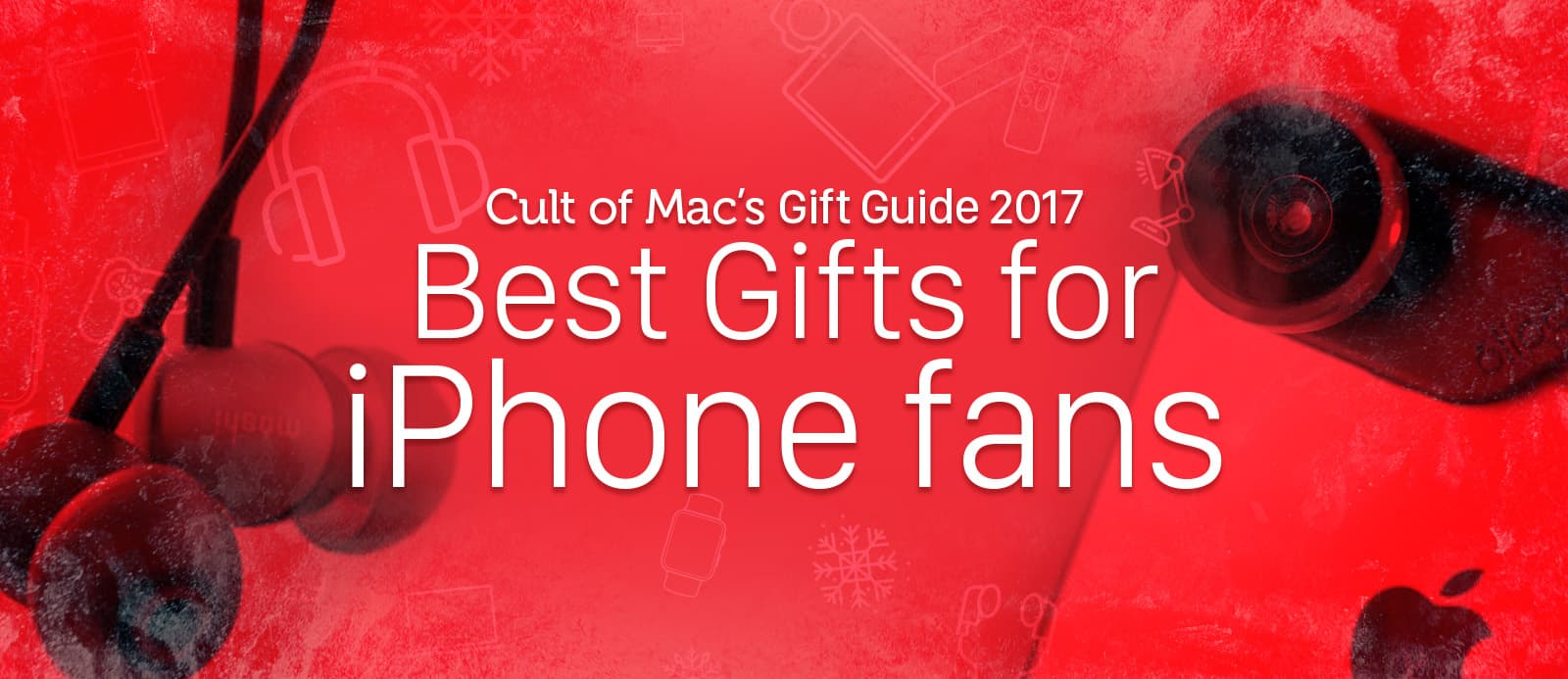 iPhone Gift Guide 2017