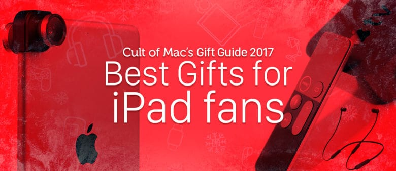 These iPad accessories will thrill anyone who gets them.