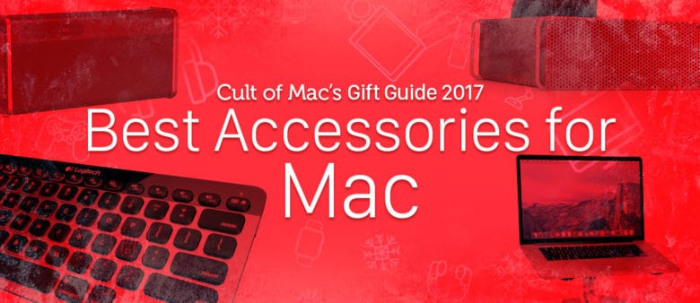 These best Mac accessories are perfect for any Mac owner on your gift list.