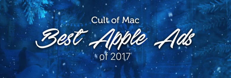 Best Apple ads of 2017