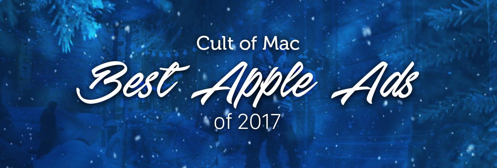 Best Apple ads of 2017