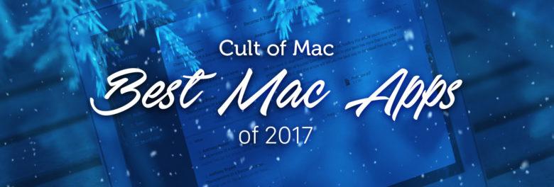 Best macOS apps 2017