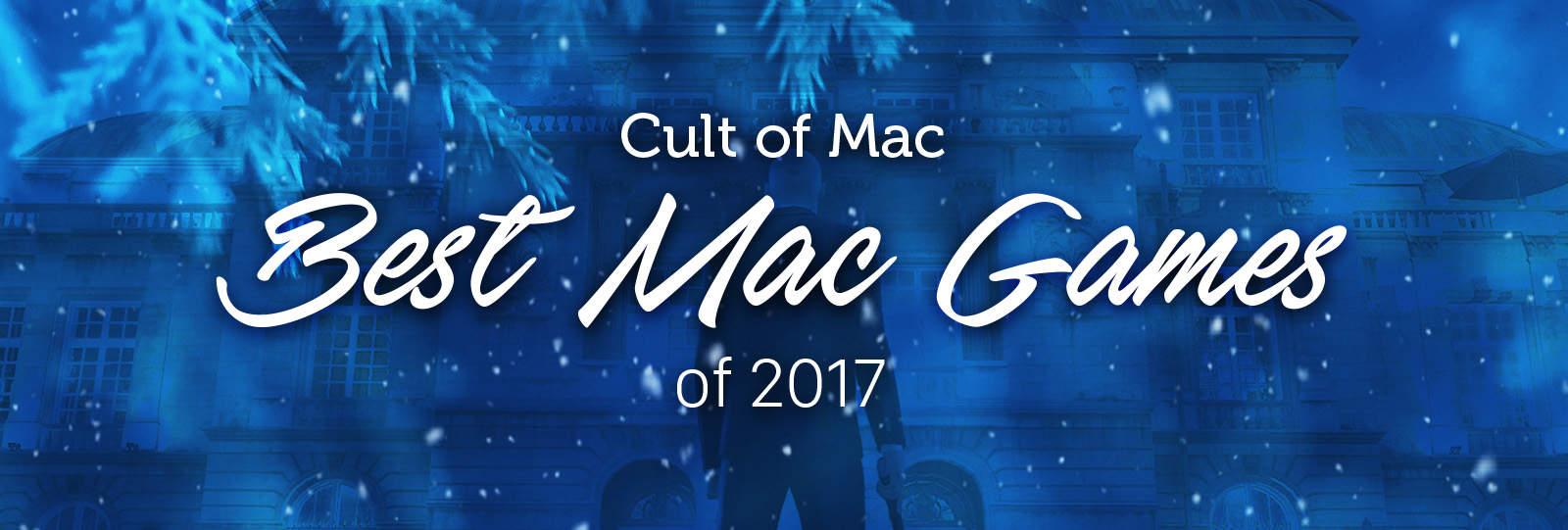 Best Mac games 2017