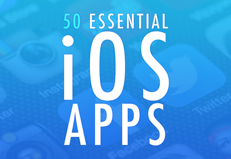 50 Essential iOS Apps