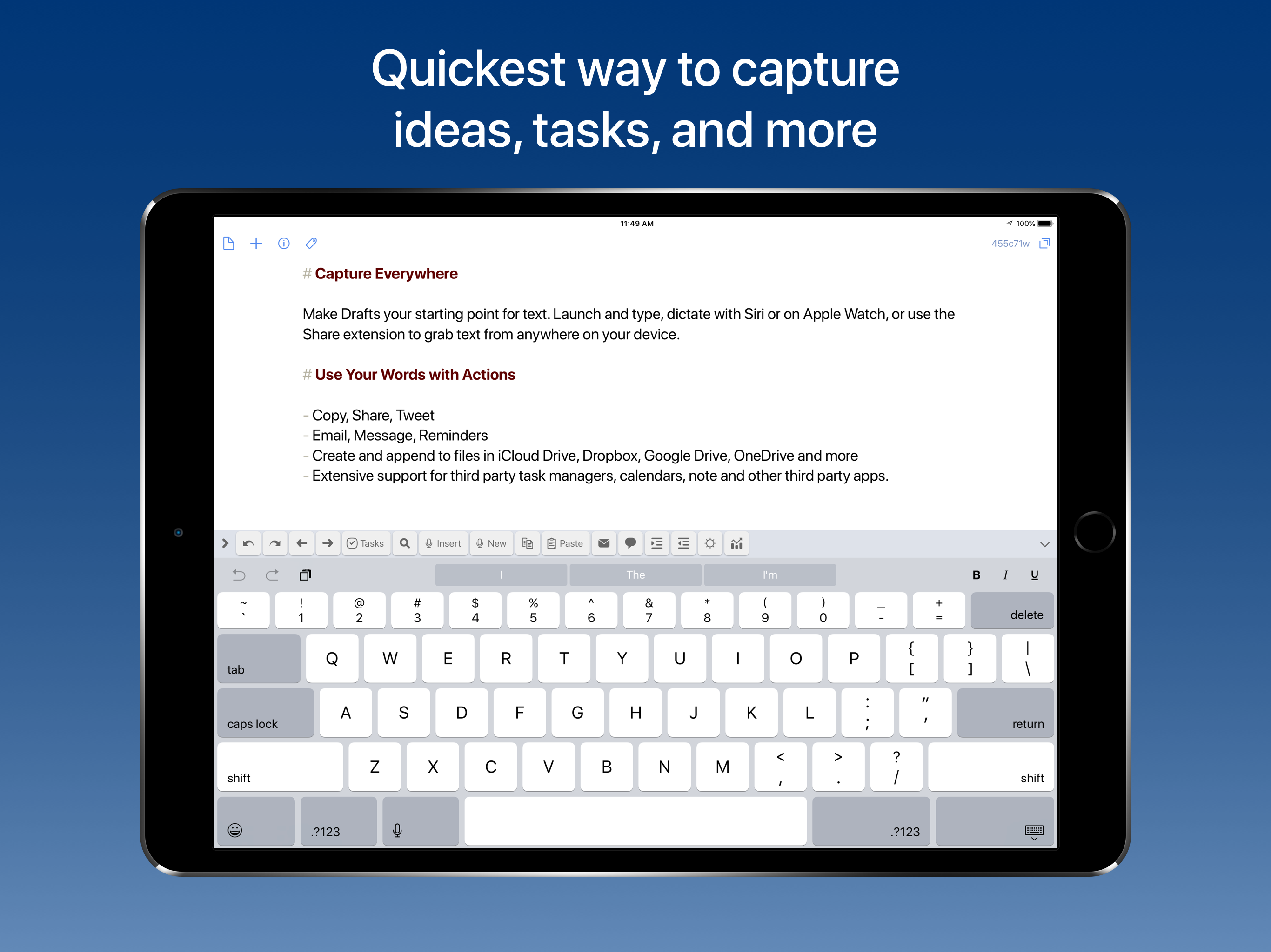 Drafts is the default place to capture all text.
