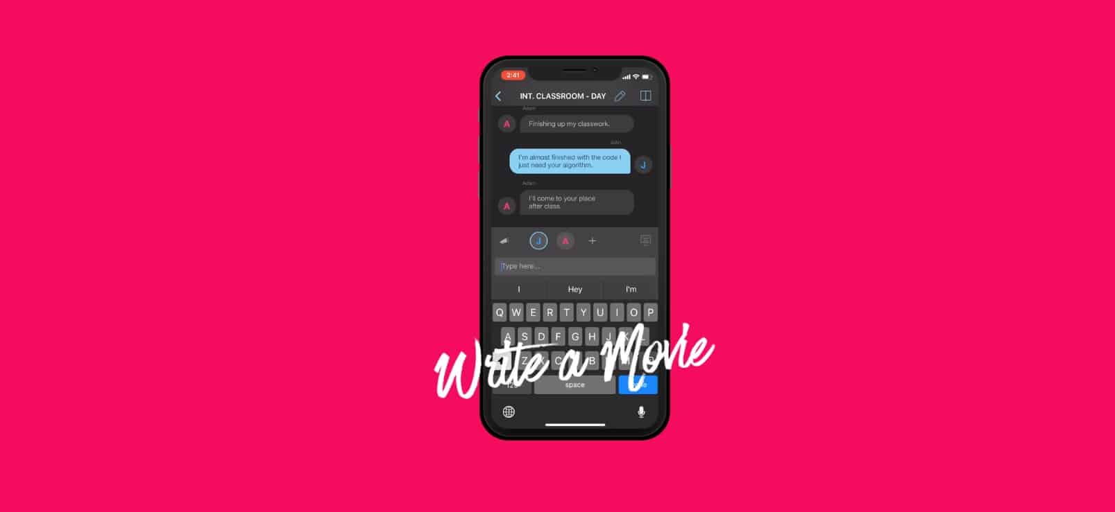 Write movie dialog as if you were writing text messages.