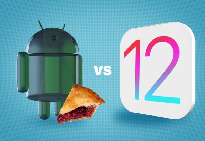 Showdown! iOS 12 vs  Android 9 Pie