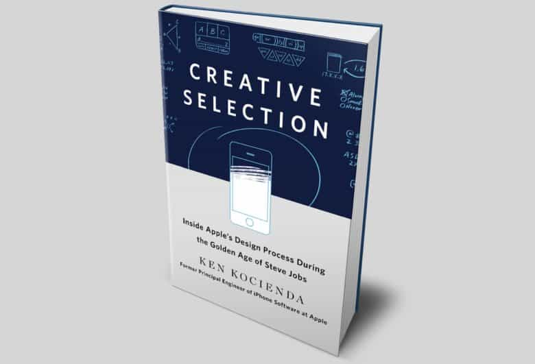 Ken Kocienda's book, Creative Selection: Inside Apple's Design Process During the Golden Age of Stave Jobs.
