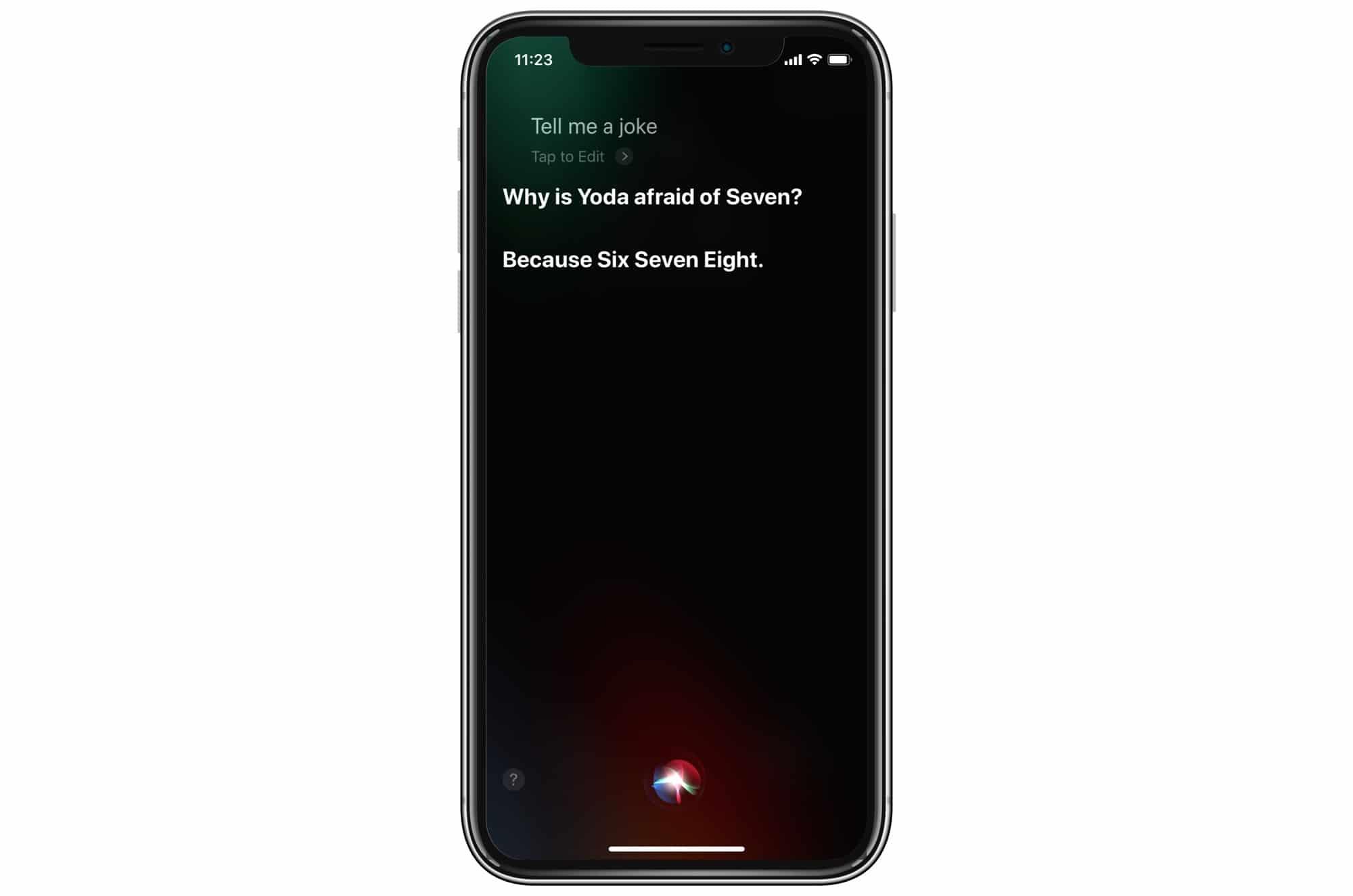 I said tell me a joke, Siri.