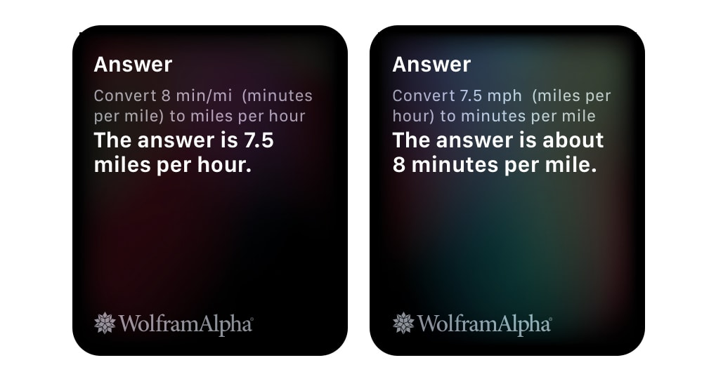 Ask Siri on Apple Watch to convert between speed and pace.