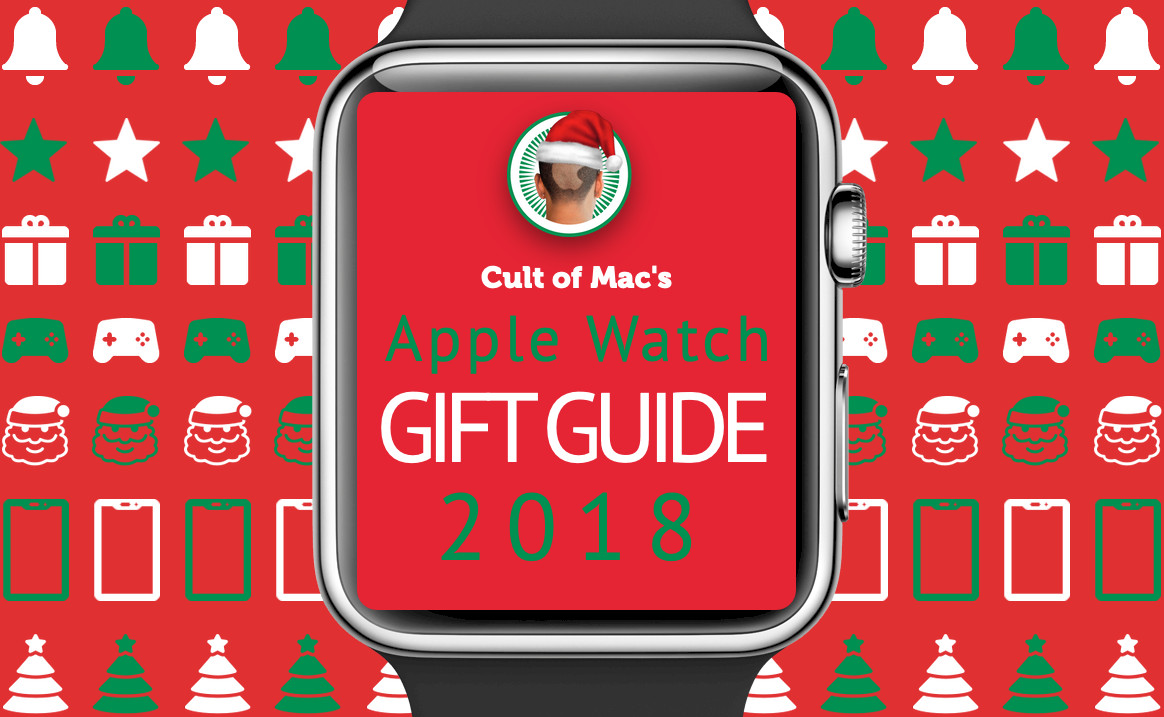 Best Gifts for Apple Watch Fans [Gift Guide 2018]