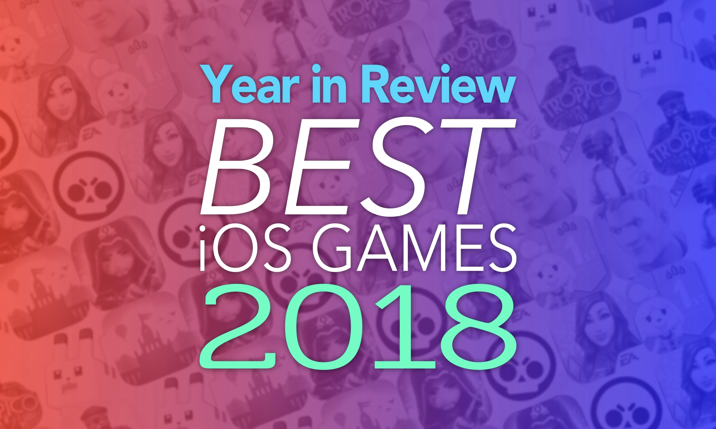 Year in Review Best iOS Games 2018