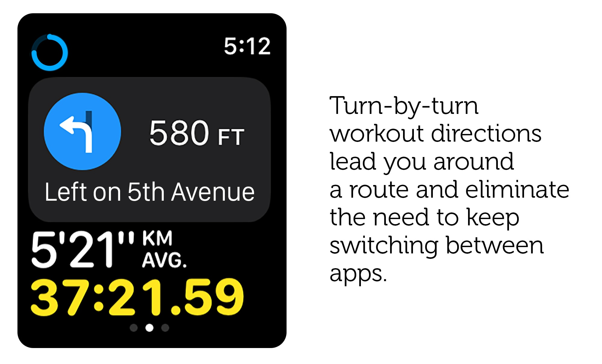 Turn-by-turn directions would be cool in the Workout app