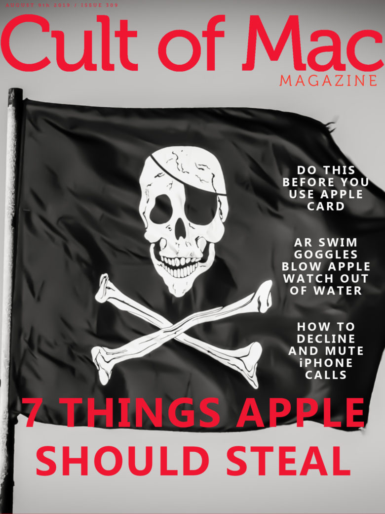 7 things Apple should steal from Samsung, in Cult of Mac Magazine No. 309.