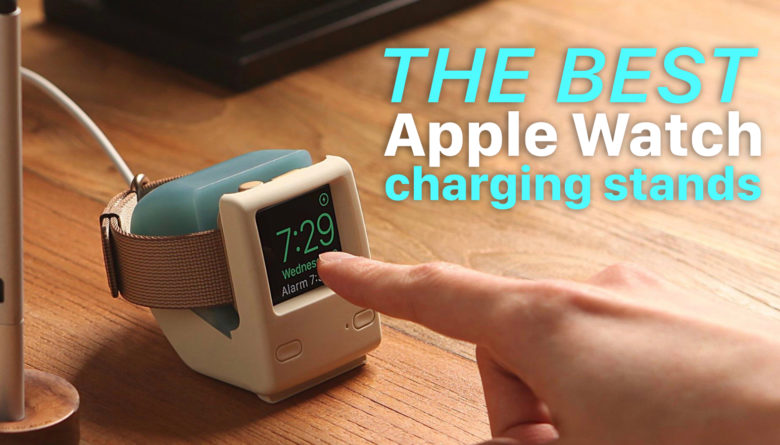 best-apple-watch-charging-stands