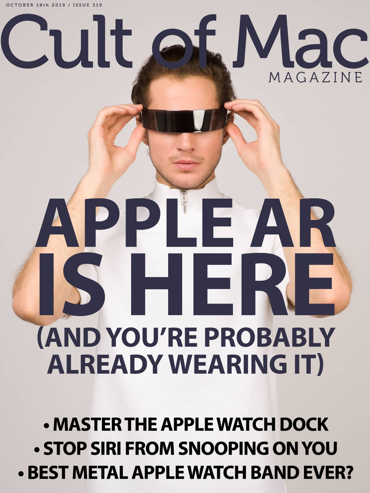Apple AR is here: Cult of Mac Magazine 319
