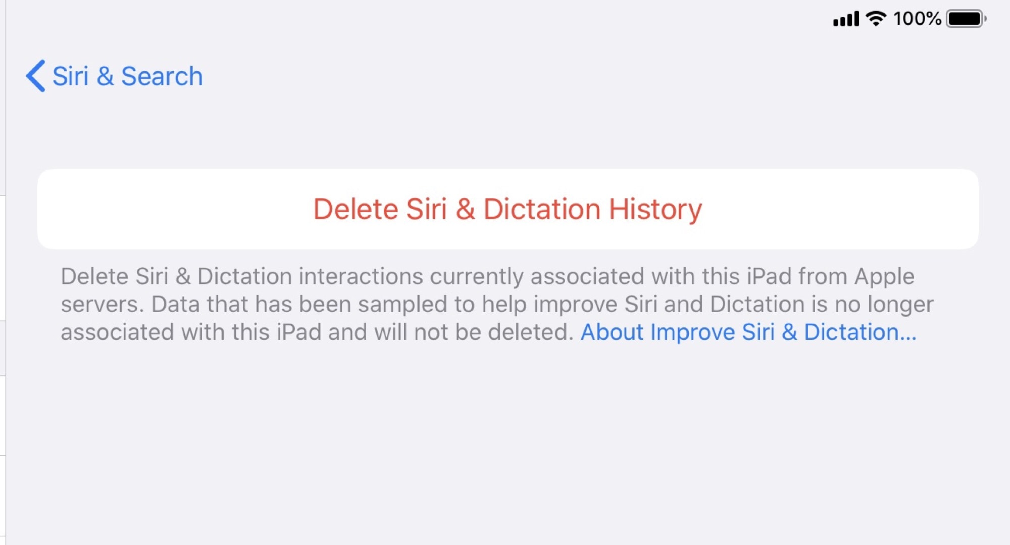 Delete any Siri data Apple has already collected.